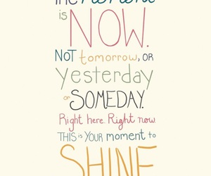 quotes, shine, and now image