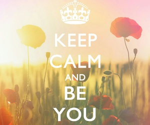 keep calm, you, and flowers image