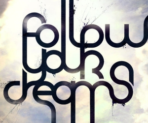 design, typography, and follow dream image