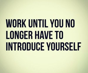 work, quote, and motivation image