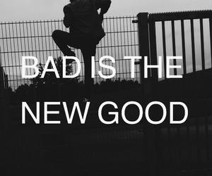 bad, good, and grunge image