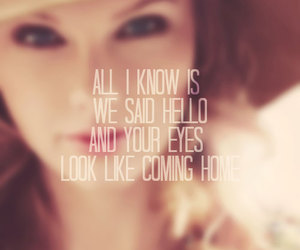 Taylor Swift, quote, and everything has changed image
