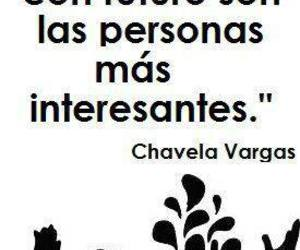 chavela vargas, frases, and mujeres con pasado image