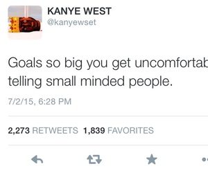 kanye west, goals, and tweet image