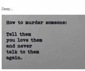 love, deep, and murder image