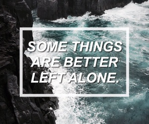 quote, left alone, and sws image