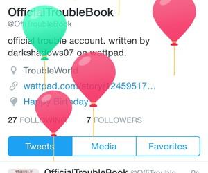 happy birthday, wattpad, and twitter image