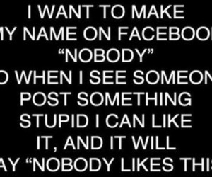 facebook, nobody, and funny image