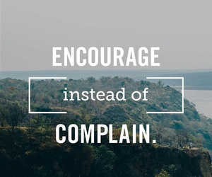 quotes, encourage, and complain image