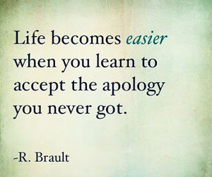 life, quotes, and apology image