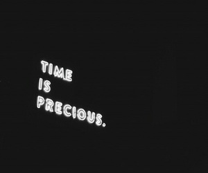 quote, time, and precious image