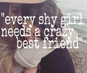 best friends, shy, and crazy image