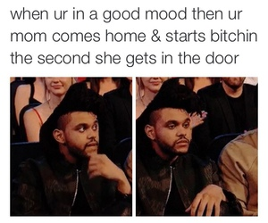 funny, mom, and the weeknd image