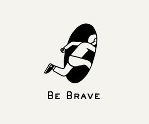 adventure, be, and brave image