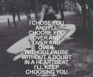 over and over, relationships, and i choose you image