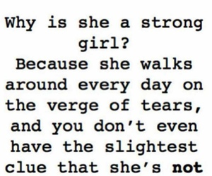 strong, tears, and quotes image