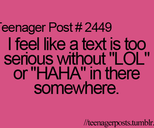 lol, true, and teenager post image