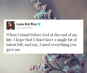 lana del rey, quotes, and god image