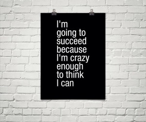 quotes, crazy, and success image