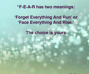 quotes, fear, and choice image