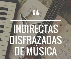 musica indirectas frase image