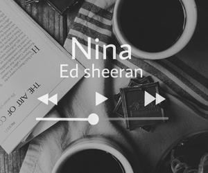 ed sheeran, music, and niña image