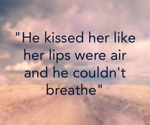 kiss, life, and quotes image