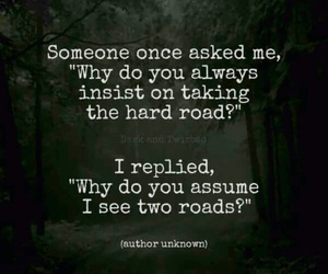 quotes, hard road, and text image