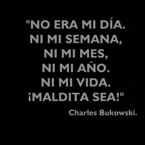 Bukowski Discovered By Milena Sánchez On We Heart It