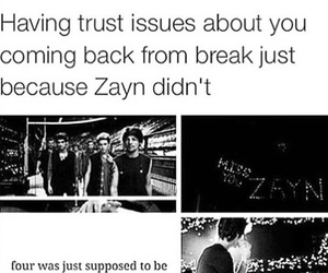 break, zayn, and Harry Styles image