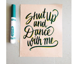crayola, dance, and quotes image