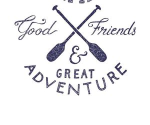 quote, adventure, and friends image