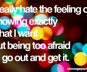quote, feeling, and afraid image