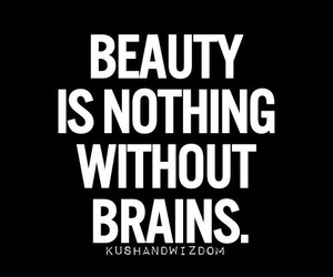 beauty, brain, and quote image
