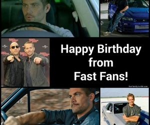 happy birthday, paul walker, and fast and furious image