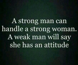 strong, quote, and attitude image