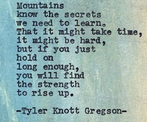 quotes, life, and mountains image
