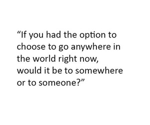 quote, somewhere, and world image