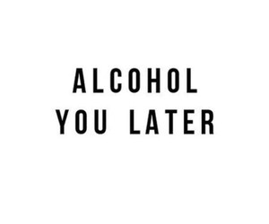 alcohol, quotes, and funny image