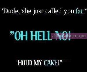 funny, cake, and fat image