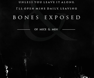 bones exposed, music, and of mice and men image