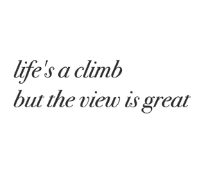 climb, life, and text image