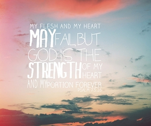 forever, strength, and psalm image