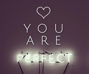 perfect, you, and are image