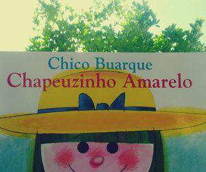 amarelo, chico, and chico buarque image