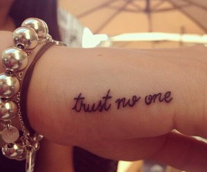 tattoo, trust, and Trust No One image