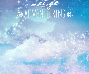 adventure, sky, and quotes image