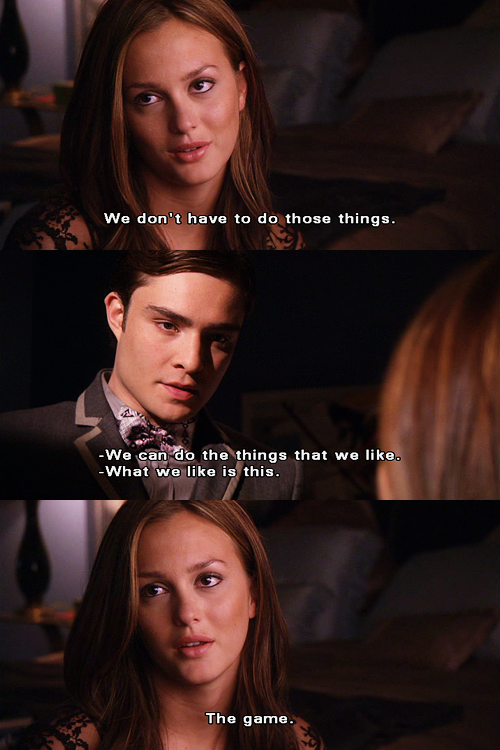 Authoritative point Chuck and blair gossip girl quote phrase