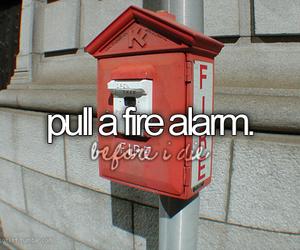 fire alarm and bucket list image