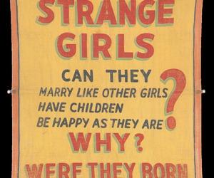 strange, strange girls, and text image